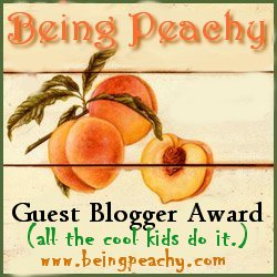 guest post award from being peachy to Holly at MidWesternMamah
