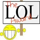LOL Blog Award from Bran Muffin  for my daughter Sams Post on the Pits of Being Peachy