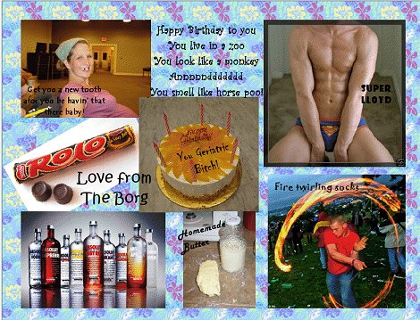 toothless pregnant chick, naked superman, rolos, vodka, and fire twirling socks, borg sends kirk a birthday card