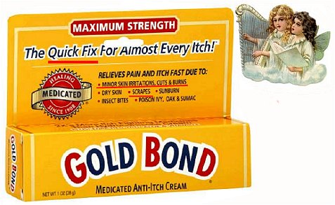 gold bond cream and angels singing for quick relief
