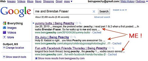 Brendan Fraser wants me so bad. Google search, thepeachy 1 moronic monday.