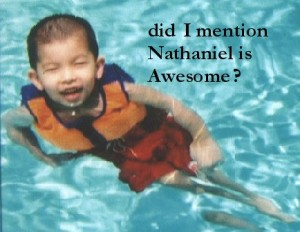 Nathaniel is awesome he swims in my pool