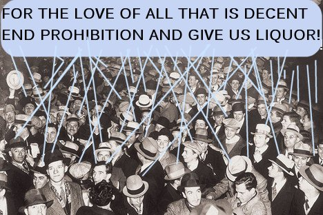 for the love of god end prohibition don't make us kiss ugly chicks