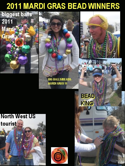 mardi gras bead winners, big balls, king of beads the peachy 1