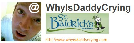St Baldricks  Why is Daddy Crying